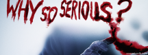 Joker – why so serious ?